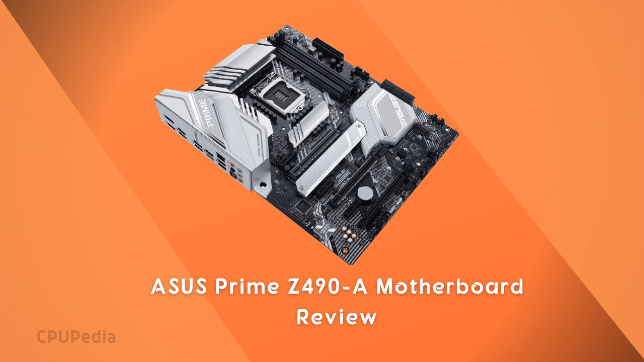 ASUS Prime Z490-A Motherboard Review